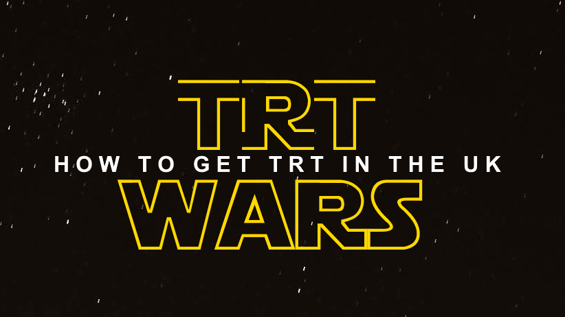 TRT Wars - How to Get TRT in the UK